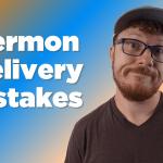 Top 10 Mistakes Preachers Make in Sermon Delivery