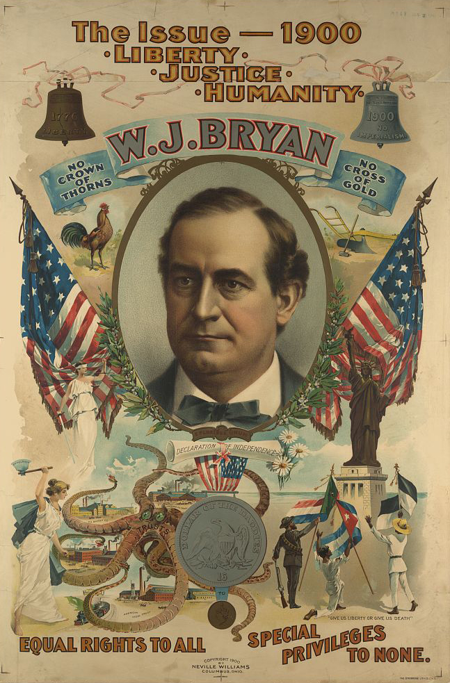 The Issue–1900. Liberty, Justice, Humanity. William Jennings Bryan. 1900. (LC)