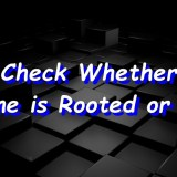 How to Check Whether Phone is Rooted or Not