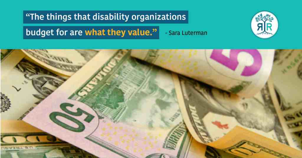 """Quote by Sara Luterman: """"The things that disability organizations budget for are what they value."""" Below is a pile of American money in varying denominations."""