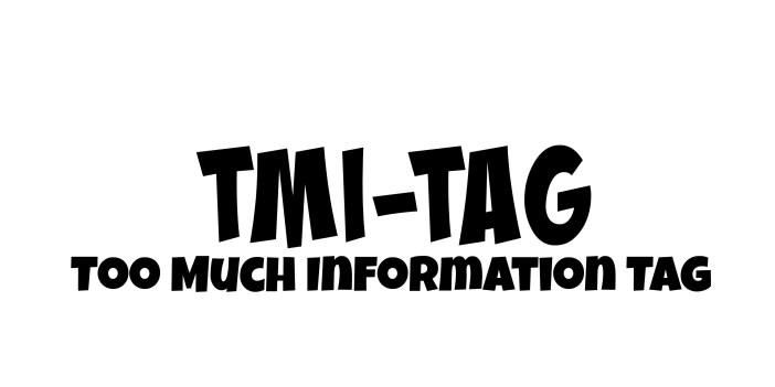 tmi tag questions
