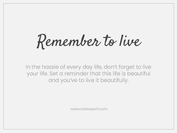 remember to live three word quotes