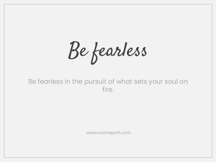 Be fearless two word quotes