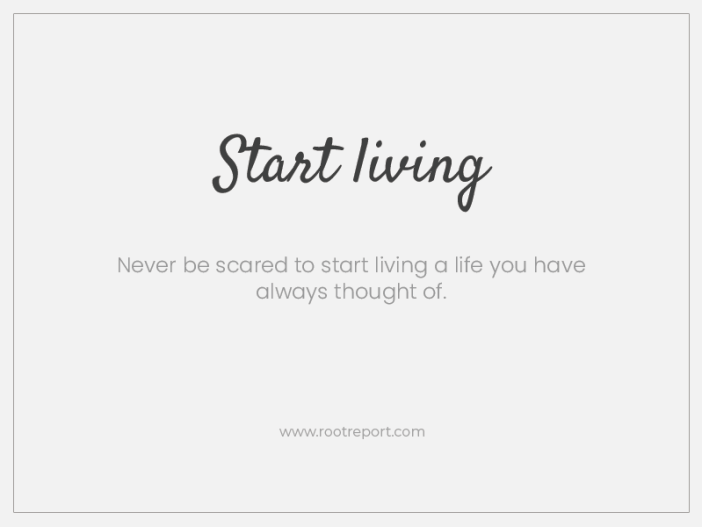 start living two word quotes