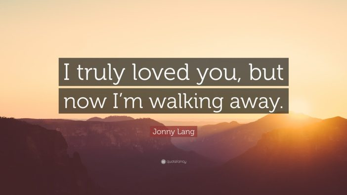 best quotes about walking away