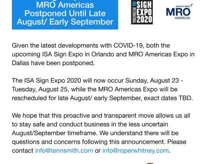 ISA Sign Expo and MRO Americas Postponed Until Late August/ Early September