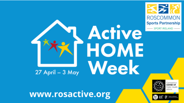 Active HOME Week 27th April - 3rd May 2020 - Roscommon Sports Partnership