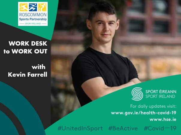 Roscommon Sports Partnership presents Work Desk to Work Out with Kevin Farrell