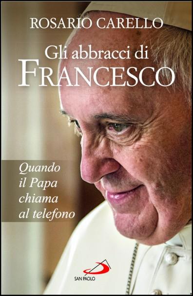 copertinagliabbraccidifrancesco_rcarello_396_605