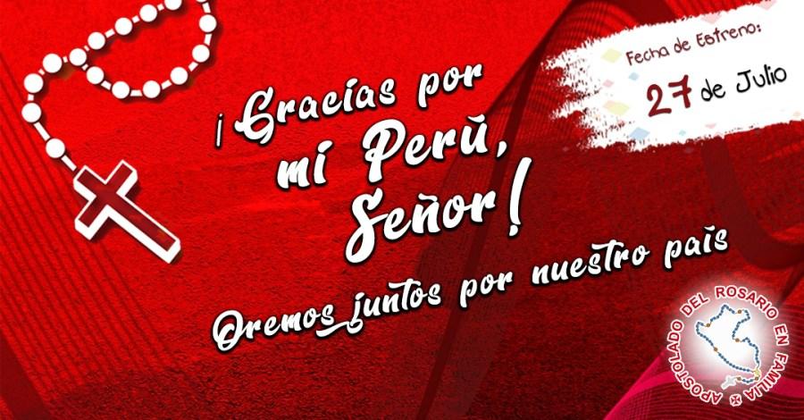 Gracias por mi Perú, Señor
