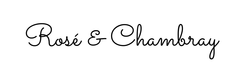 Rosé & Chambray