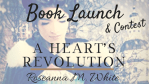 A Book Launch & Giveaways ~ A Heart's Revolution