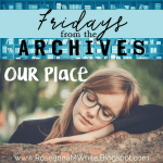 Fridays from the Archives - Our Place