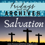 Fridays from the Archives...Salvation