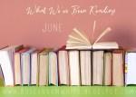 What We've Been Reading - June