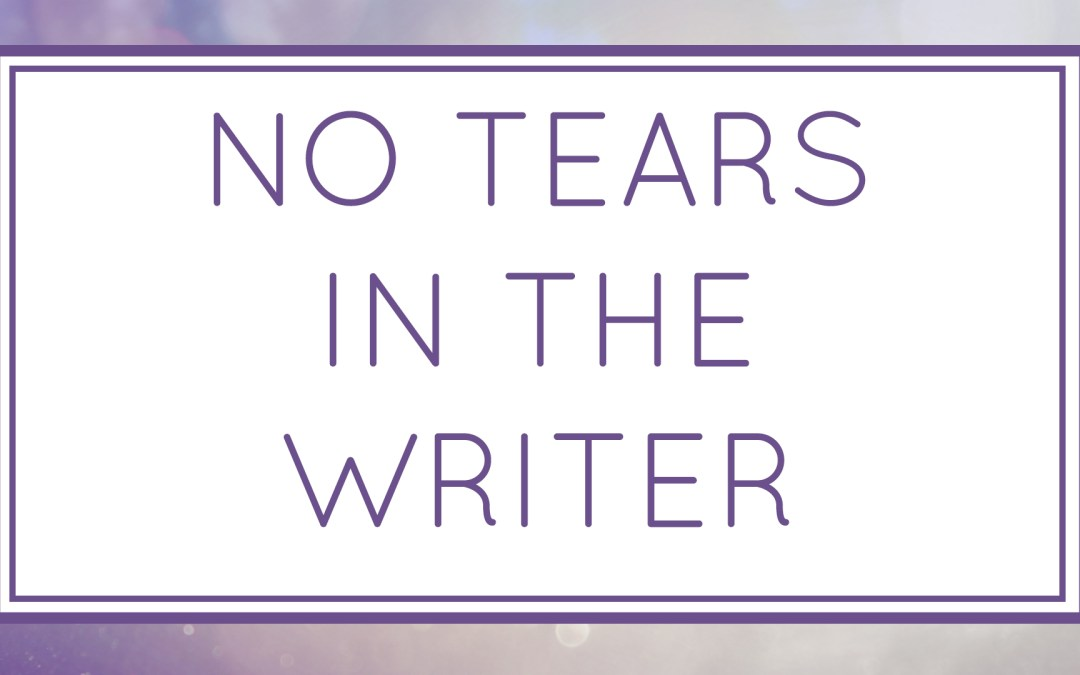 No Tears in the Writer (Workshop)