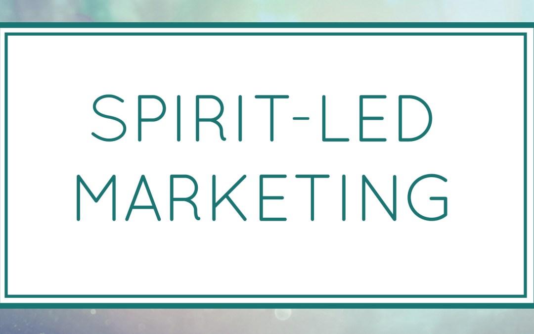 Spirit Led Marketing (Workshop)