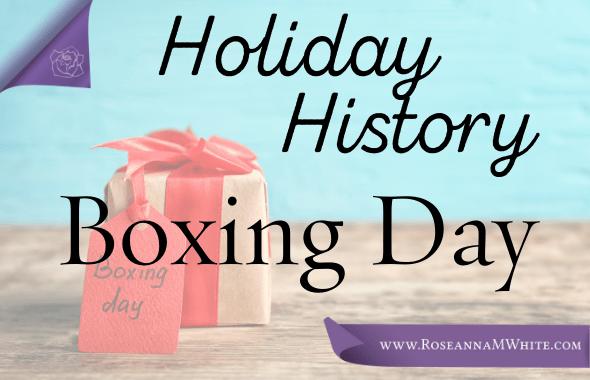 Holiday History ~ Boxing Day