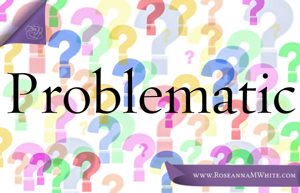Word of the Week – Problematic