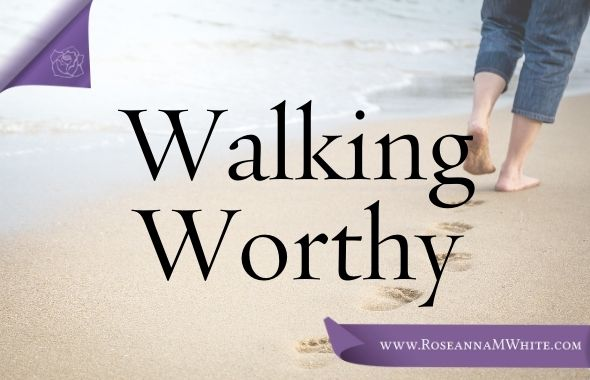Walking Worthy