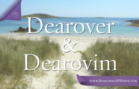 Word of the Week – Dearover and Dearovim