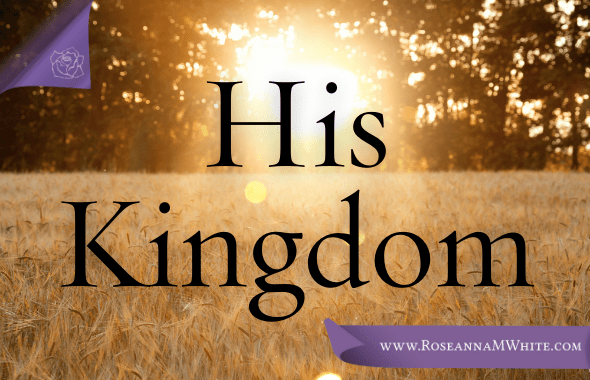 Thoughtful About . . . His Kingdom