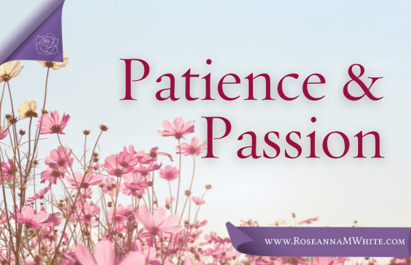 Word of the Week – Patience and Passion