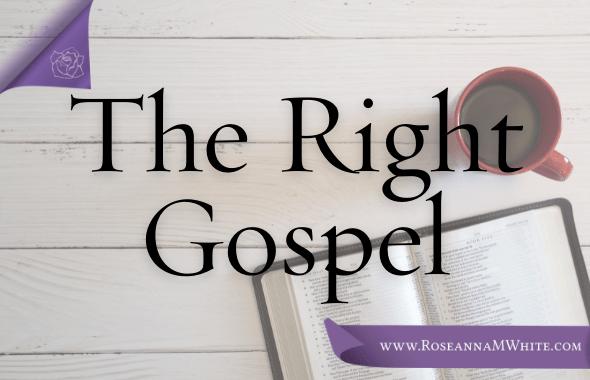 The Right Gospel