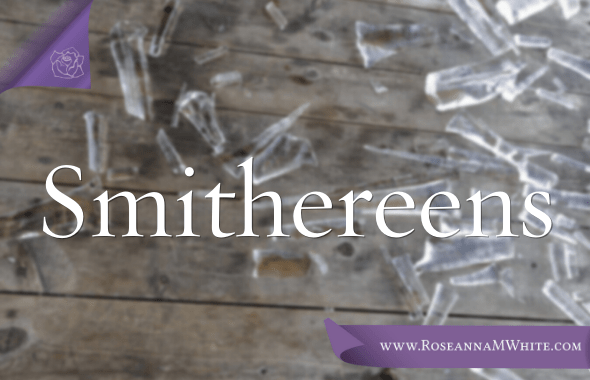 Word of the Week – Smithereens