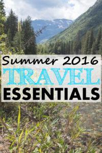 Summer 2016 Travel Essentials | https://www.roseclearfield.com