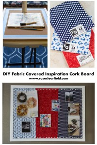 DIY Fabric Covered Inspiration Cork Board...create a beautiful space to save inspiration! | http://www.roseclearfield.com