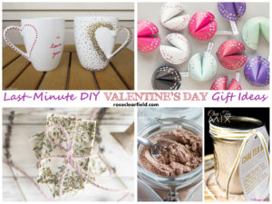 Last Minute DIY Valentine's Day Gift Ideas | https://www.roseclearfield.com