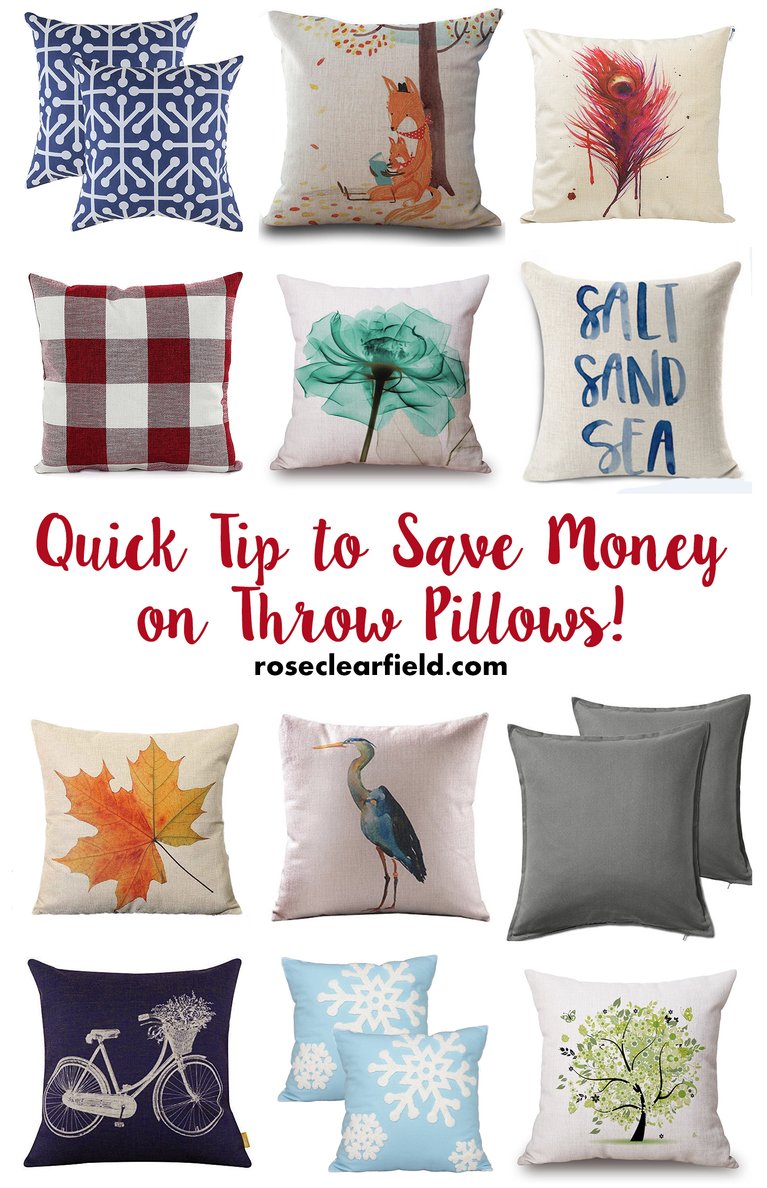 Quick Tip to Save Money on Throw Pillows! | http://www.roseclearfield.com