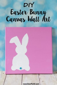DIY Easter Bunny Canvas Wall Art. Simple, easy holiday home decor! | http://www.roseclearfield.com