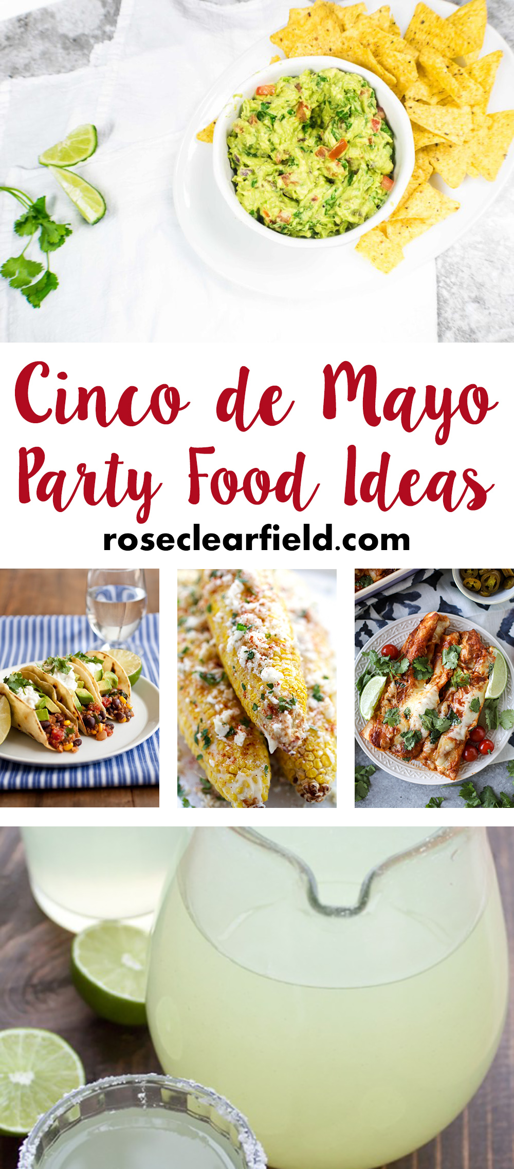 Cinco de Mayo Party Food Ideas | https://www.roseclearfield.com