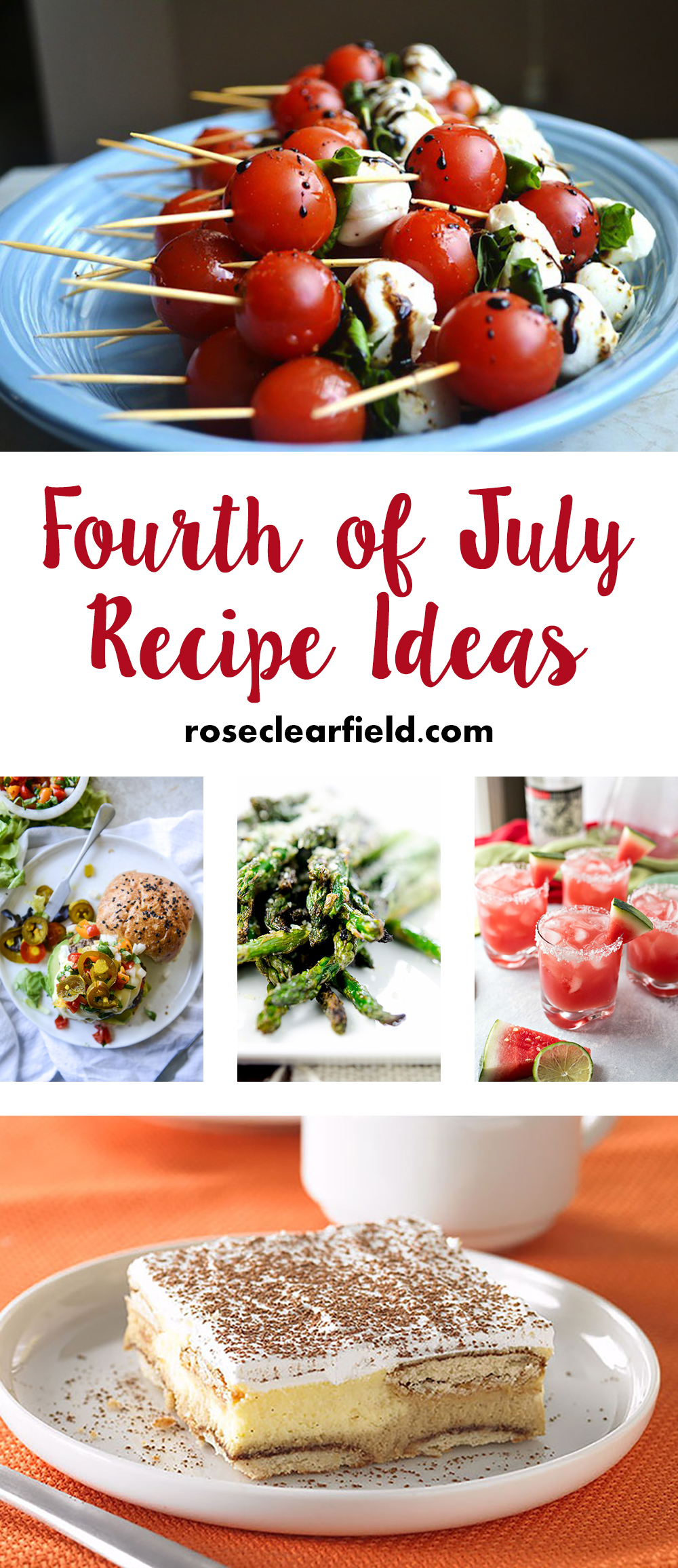 Fourth of July Recipe Ideas | http://www.roseclearfield.com