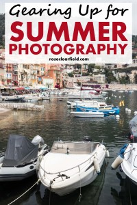 Gearing Up for Summer Photography | http://www.roseclearfield.com
