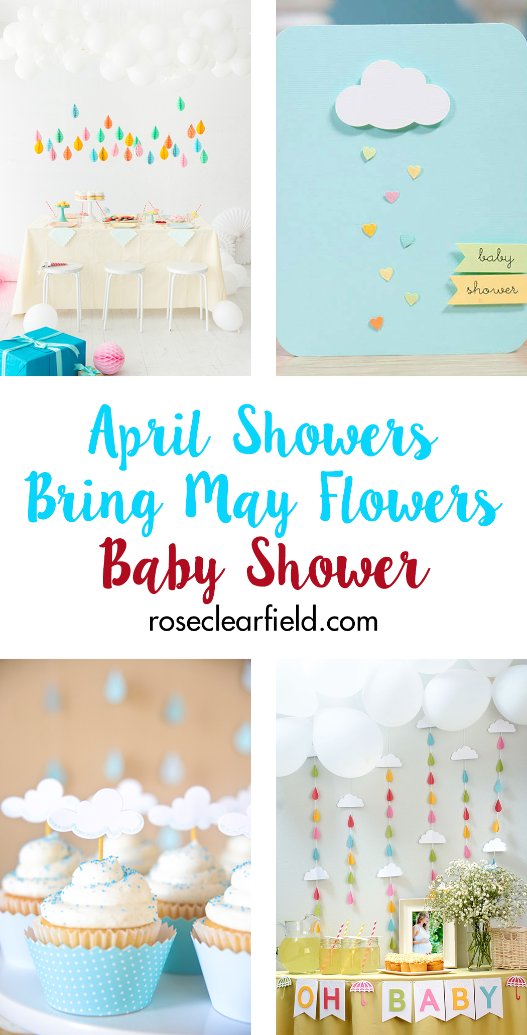 April Showers Bring May Flowers Baby Shower | http://www.roseclearfield.com