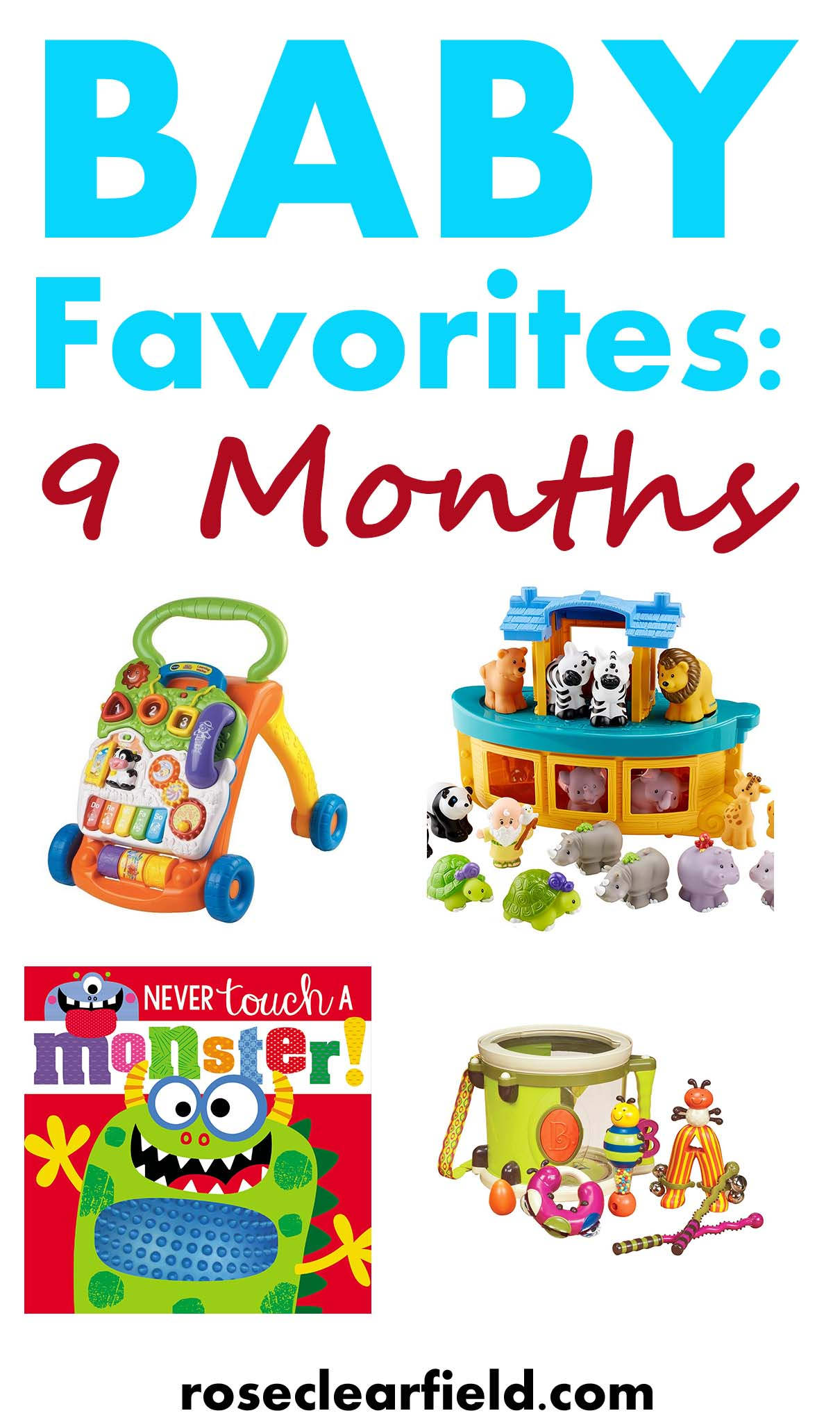 Baby Favorites: 9 Months | http://www.roseclearfield.com