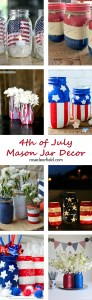 4th of July Mason Jar Decor | http://www.roseclearfield.com