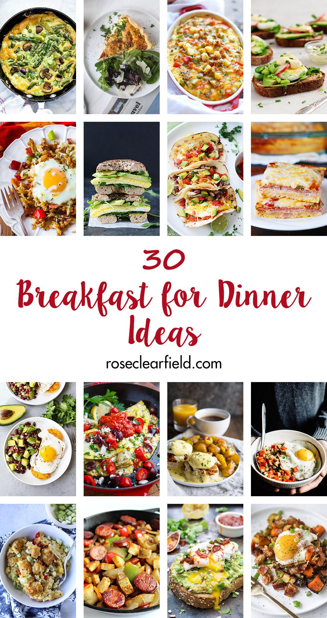 30 Breakfast for Dinner Ideas | http://www.roseclearfield.com