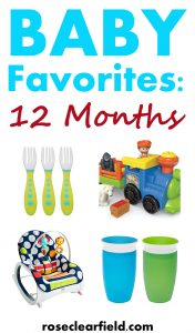 Baby Favorites: 12 Months | https://www.roseclearfield.com