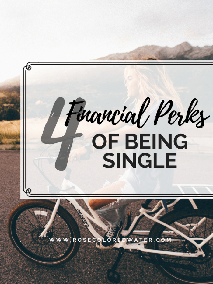 Money Perks of Being Single | Rose Colored Water #relationships #money #finances