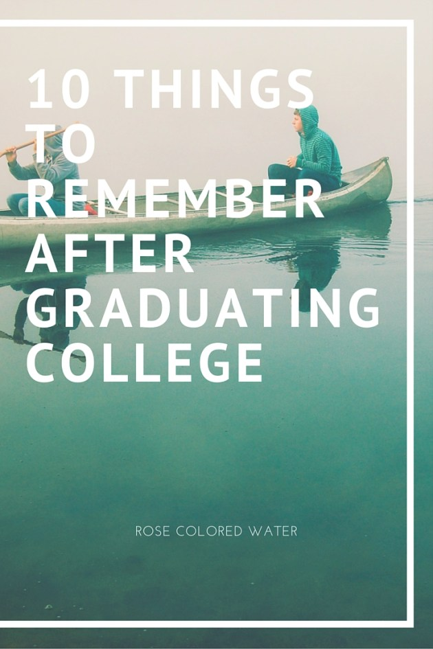 10 Things to Remember After Graduating College