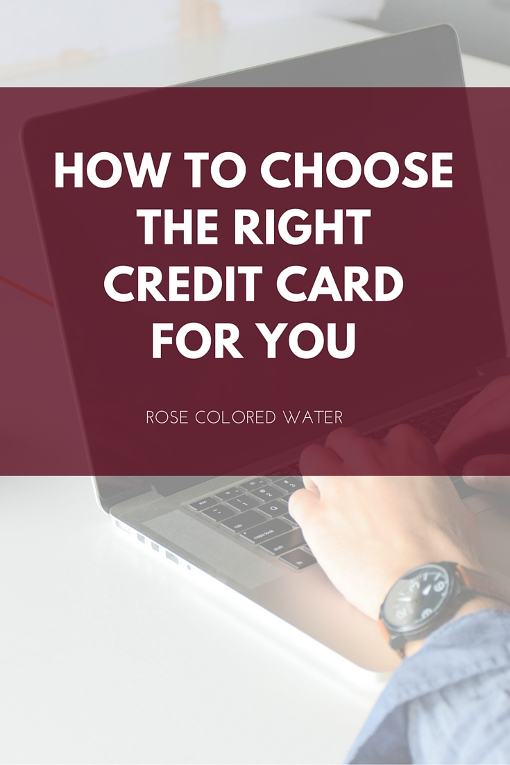 How To Choose The Style Of The: How To Choose The Right Credit Card