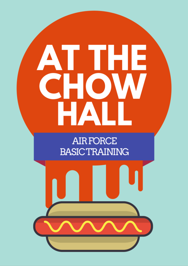 Air Force Basic Training | Dining Hall