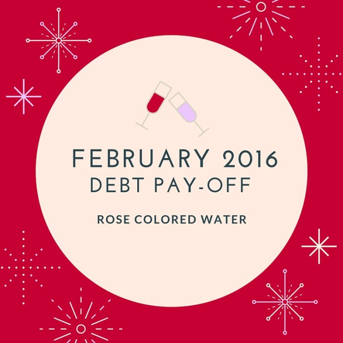 February 2016 Debt Pay-off