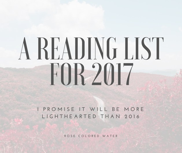 My 2017 reading challenge | Rose Colored Water