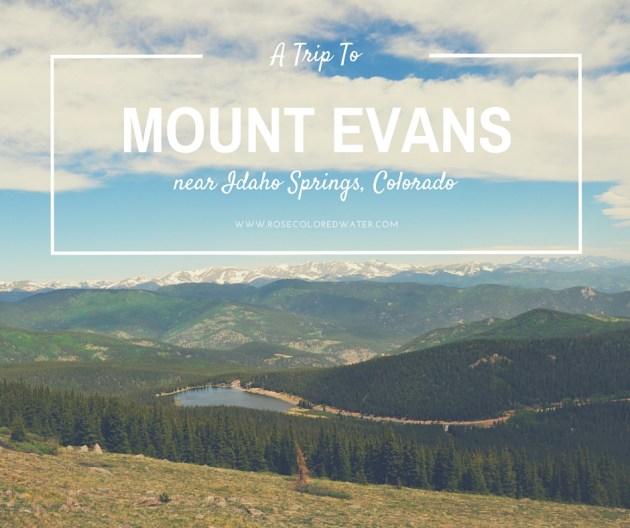 A Trip to Mount Evans near Idaho Springs, Colorado