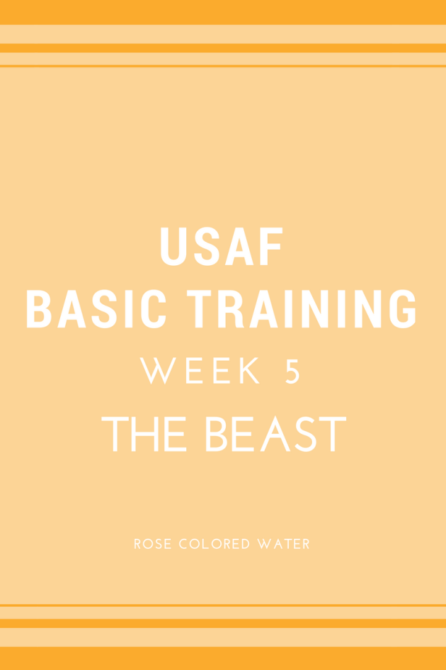 USAF Air Force Basic Military Training   Week 5   BEAST Week   Rose Colored Water